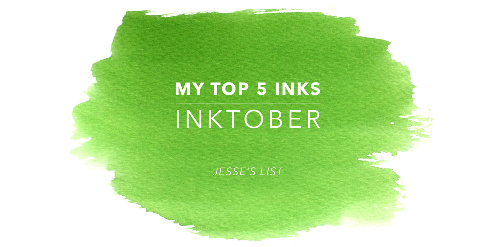 Inktober 2017 Top 5 List